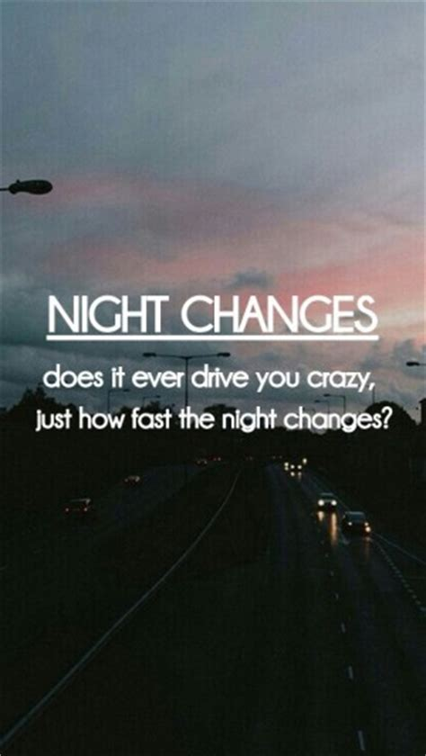 Night Changes One Direction Lyric Quotes