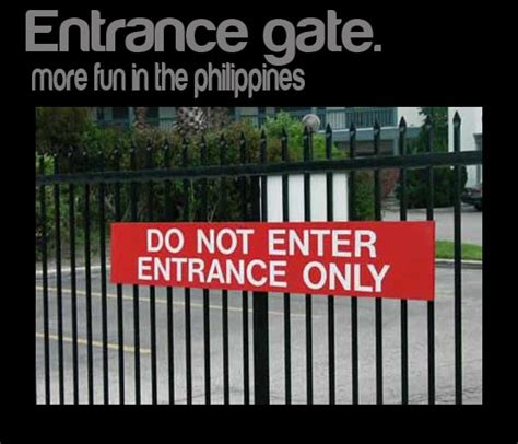 Entrance Gate are more funny in the Philippines - Its More